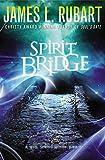 Spirit Bridge: 03 (A Well Spring Novel) legal thrillers Apr, 2021