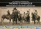 La grande histoire des Indiens d'Amérique - Chronologie complète des peuples indigènes d'Amérique du Nord