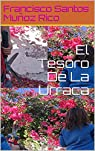 El Tesoro De La Urraca par Muñoz Rico