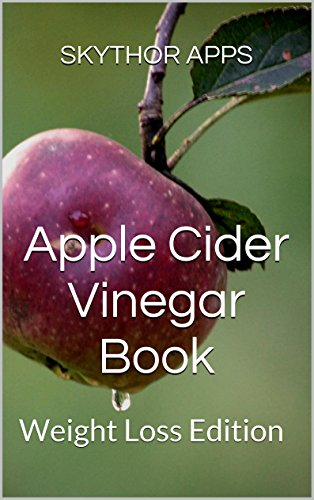 Apple Cider Vinegar Book: Weight Loss Edition (English Edition)