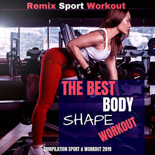 The Best Body Shape Workout (Compilation Sport & Workout 2019)