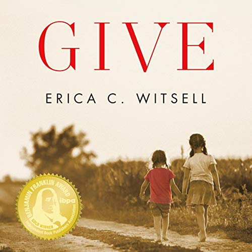 Give Audiobook By Erica C. Witsell cover art