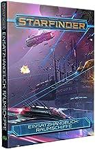 Starfinder Einsatzhandbuch: Raumschiffe