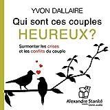 Qui sont ces couples heureux ? - Format Téléchargement Audio - 17,60 €
