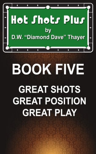 Hot Shots Plus - Book 5 (Hot Shots Plus - 6 Book Pool and Billiards Series) (English Edition)