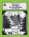A Guide for Using Bridge to Terabithia in the Classroom (Literature Units) by Carratello, Patty (2004) Paperback