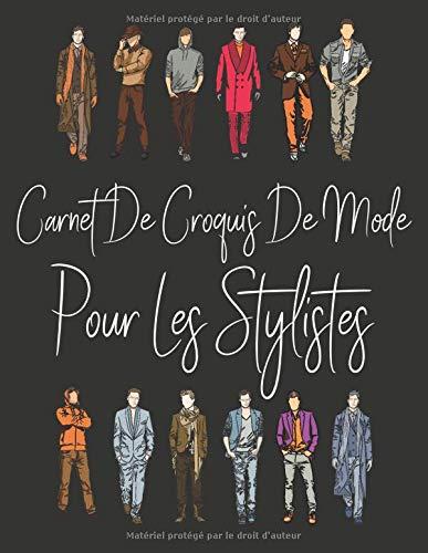 Carnet De Croquis De Mode Pour Les Stylistes: 360 Dessin De...