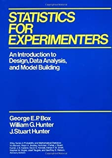 Statistics for Experimenters: An Introduction to Design, Data Analysis and Model Building