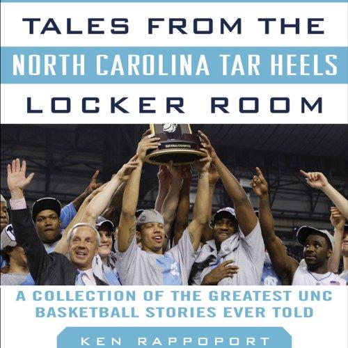 Tales from the North Carolina Tar Heels Locker Room cover art