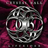 Crystal Ball: Liferider (Audio CD)