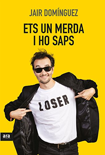 Ets un merda, i ho saps (CATALAN) (Catalan Edition) eBook: Domínguez Torregrossa, Jair: Amazon.es: Tienda Kindle