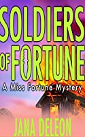 Soldiers of Fortune (Miss Fortune Mysteries)