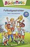 Bildermaus - Fußballgeschichten