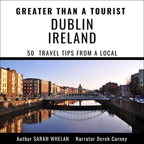Greater Than a Tourist - Dublin Ireland cover art