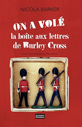 On a volé la boîte aux lettres de Burley Cross (EDITIONS JACQUE)