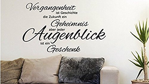 A&D design Deutschland WANDTATTOO Sprüche/Zitate ***Augenblicke & Momente*** mit Motiv,-Farb.- und Größenauswahl! (Vergangenheit, 140cm)