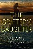 The Grifter's Daughter (Grifter's Daughter Book 1)