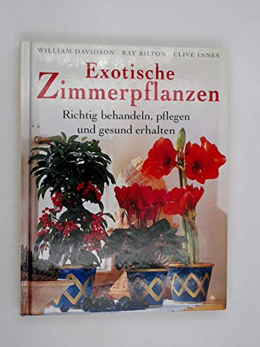 Exotische Zimmerpflanzen. Richtig...