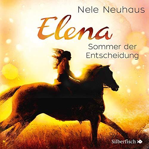 Elena 2: Elena - Ein Leben für Pferde: Sommer der Entscheidung: 1 CD