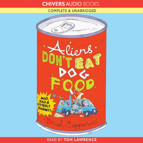 Aliens Don't Eat Dog Food audiobook cover art