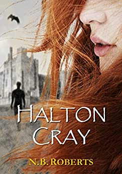 Halton Cray (Shadows of the World Book 1) by [N.B. Roberts]