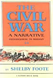 The Civil War A Narrative: Fredericksburg to Meridian by Shelby Foote (1962-05-03)