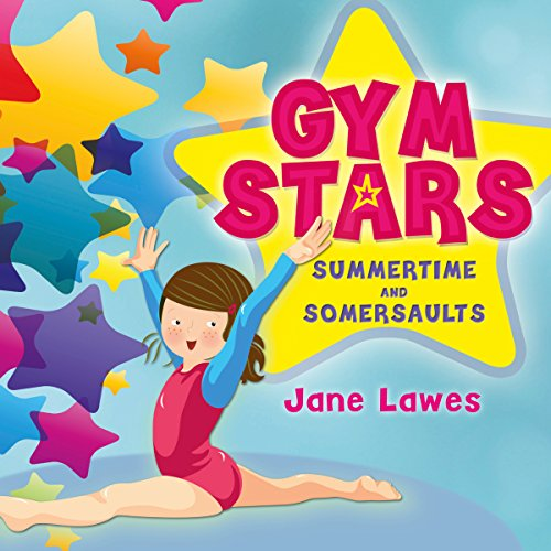 Gym Stars, Book 1: Summertime and Somersaults cover art