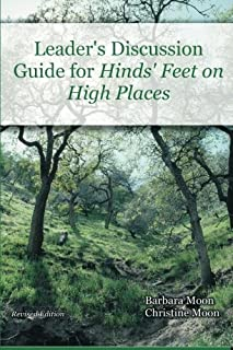 Leader's Discussion Guide for Hinds' Feet on High Places
