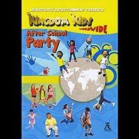 Kingdom Kids Worldwide: After School Party