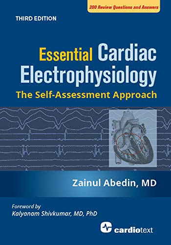 Essential Cardiac Electrophysiology, Third Edition: The Self-Assessment Approach (English Edition)