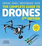 The Complete Guide to Drones Extended 2nd Edition (Latest Edition)