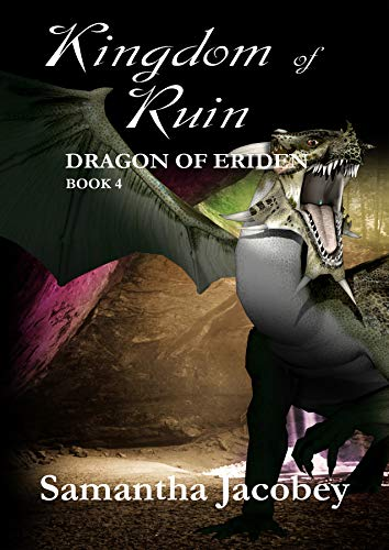 Kingdom of Ruin (Dragon of Eriden Book 4) (English Edition)