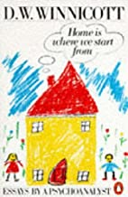 Home Is Where We Start from by D. W. Winnicott(1990-11-29)