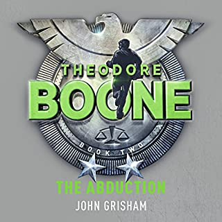 Theodore Boone: The Abduction                   By:                                                                                                                                 John Grisham                               Narrated by:                                                                                                                                 Richard Thomas                      Length: 4 hrs and 1 min     73 ratings     Overall 4.0