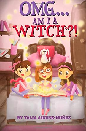 OMG...Am I A Witch?!