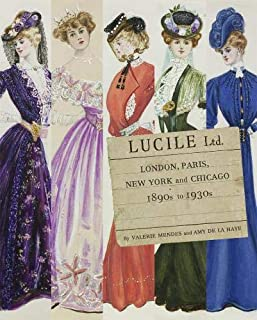 Lucile Ltd: London, Paris, New York and Chicago 1890s - 1930s