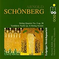Schoenberg: Chamber Music / Verklarte Nacht / String Quartet No. 3