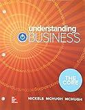 GEN COMBO LL UNDERSTANDING BUSINESS: THE CORE; CNCT AC UNDERSTANDING BUS