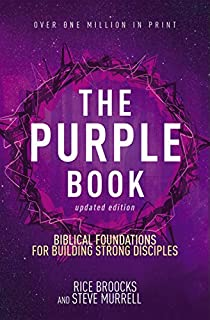 The Purple Book: Biblical Foundations For Building Strong Disciples [Updated Edition]