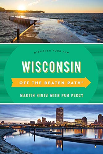 Wisconsin Off the Beaten Path