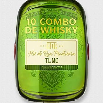 10 Combo de Whisky (Eta Eta Eta)