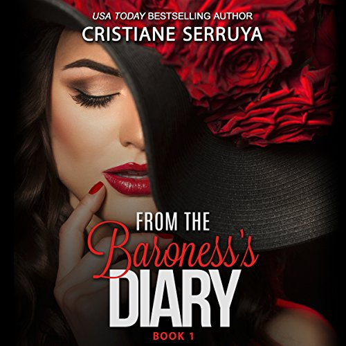 From the Baroness's Diary, Volume 1 audiobook cover art