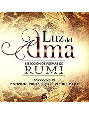 Luz del Alma: Selección de poemas de Rumi
