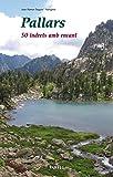 Pallars. 50 indrets amb encant: 39 (Llibres de Muntanya)