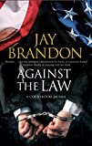 Against the Law: A courtroom drama (Edward Hall)
