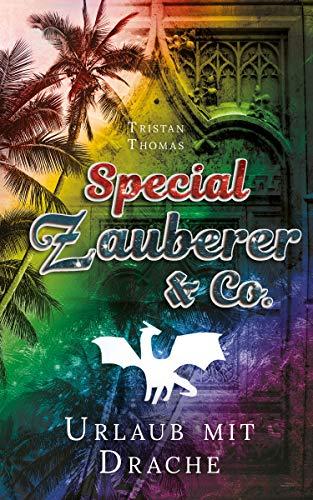 Zauberer & Co. Special: Urlaub mit Drache