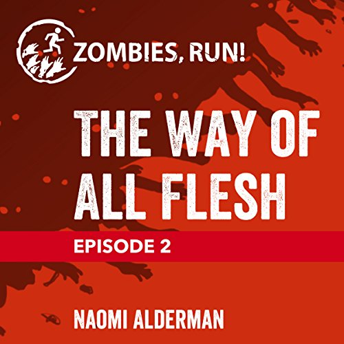 Ep. 2: The Way of All Flesh audiobook cover art
