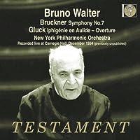 Bruckner: Symphony No. 7 / Gluck: Iphigenie en Aulide-Overture (2008-10-14)