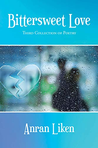 Bittersweet Love: Third Collection of Poetry (English Edition)