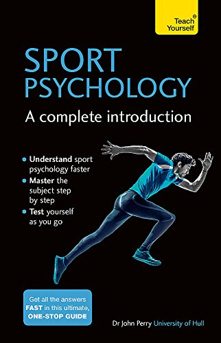 Compare Textbook Prices for Sports Psychology - A Complete Introduction Teach Yourself 1 Edition ISBN 9781473608467 by Perry, John